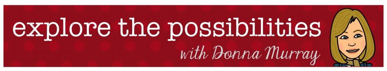 Explore the Possibilities